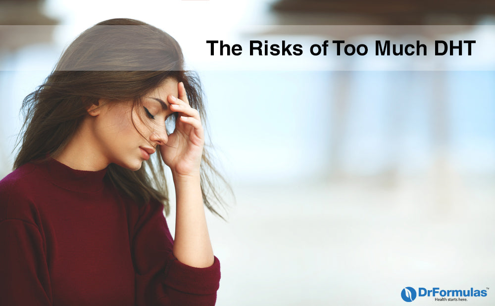 The Health Risks of Too Much DHT - DrFormulas