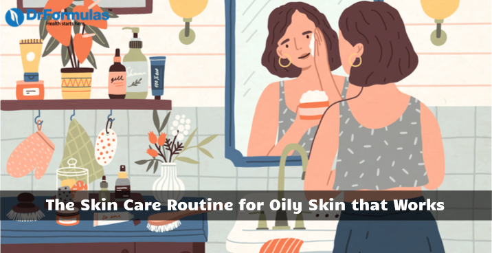 skin care routine for oily skin