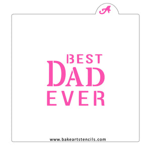 Best Dad Ever Cookie Stencil bakeartstencils