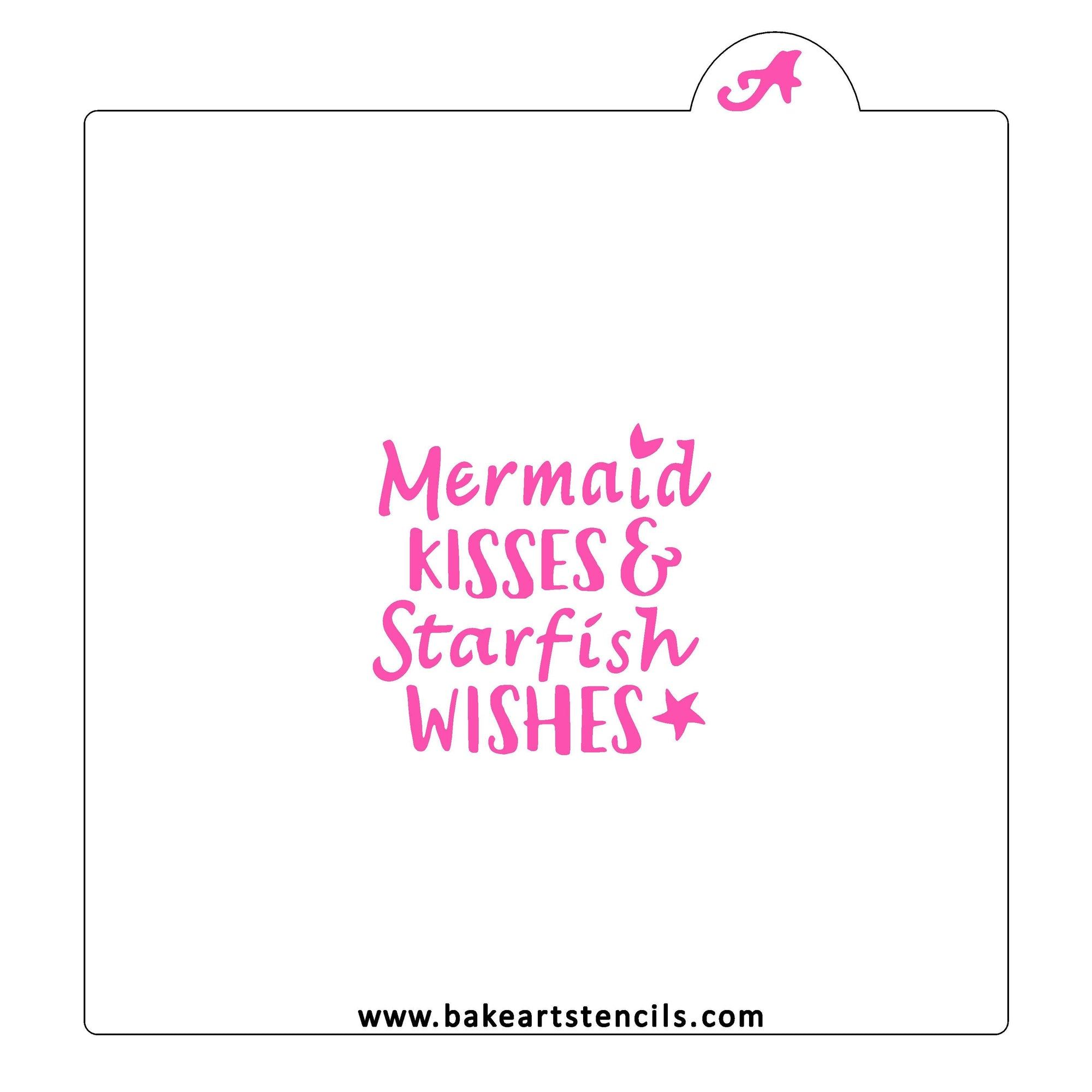 Mermaid Kisses Starfish Wishes Stencil bakeartstencil