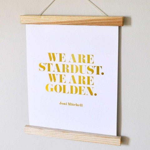 We Are Golden Print