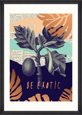 Be Exotic Art Print by Pad Home on OOSTOR.com