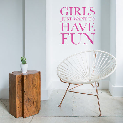 Girls Just Want To Have Fun Wall Sticker