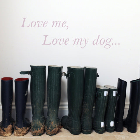 Love Me Love My Dog Wall Sticker