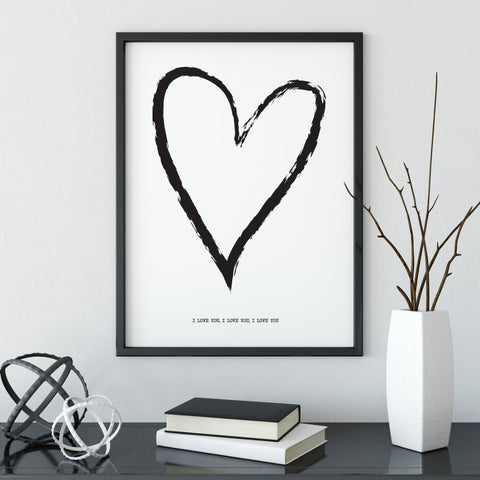 I Love You, I Love You, I Love You Print by The Native State