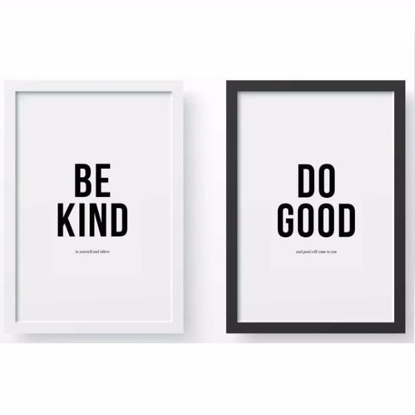 Be Kind & Do Good Prints by Swell Made Co on OOSTOR.com