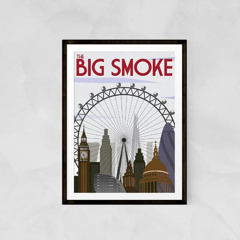 The Big Smoke Print by The Native State