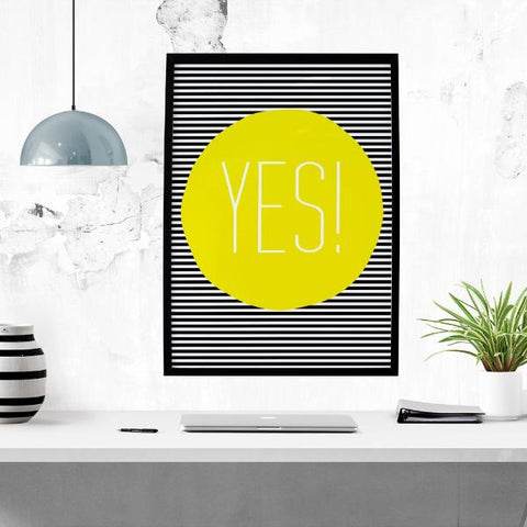 Yes! Inspirational Print by The Native State