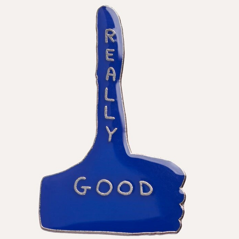 David Shrigley Really Good Enamel Pin Badge Blue