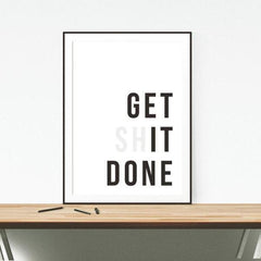 Get (Sh)it Done