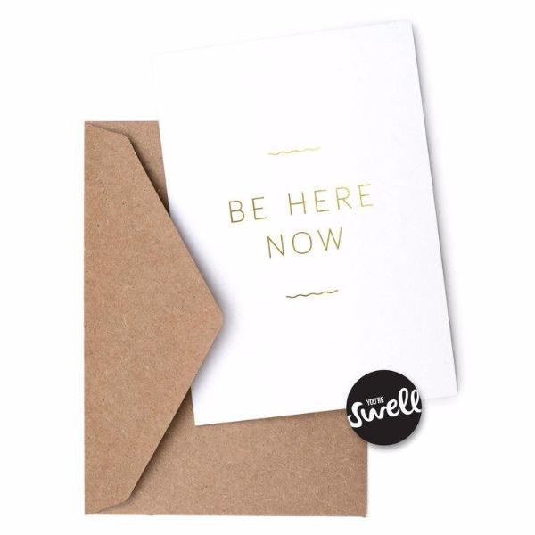 Be Here Now Card by Swell Made Co on OOSTOR.com
