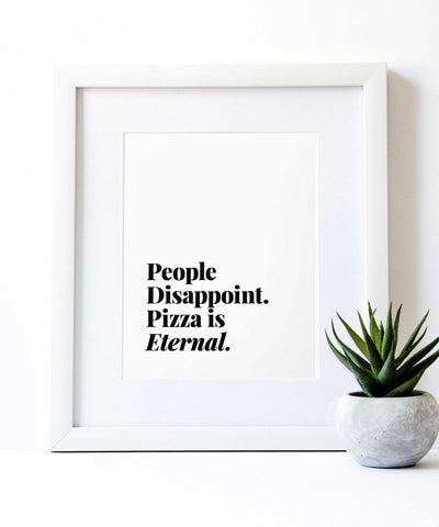 Pizza Is Eternal & Pasta Is Magic Prints