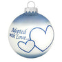 Adopted with Love Ornament - Blue Christmas Ornament