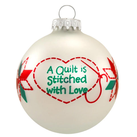 A Quilt is Stitched with Love Glass Bulb Ornament