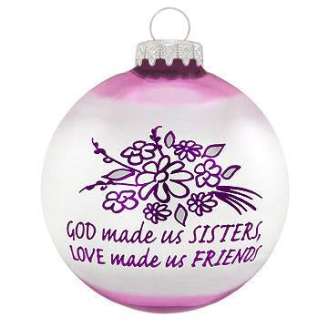 God Made Us Sisters Glass Ornament