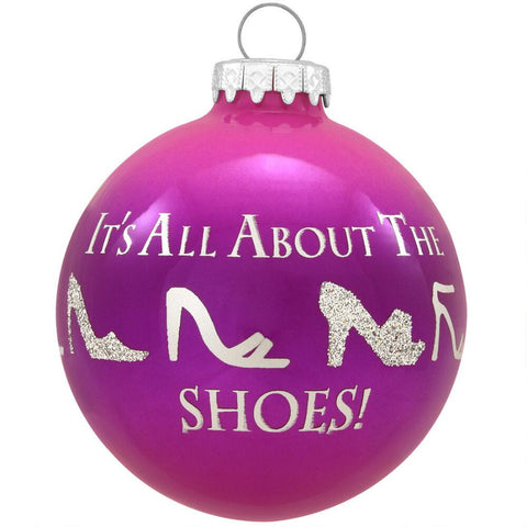 It's All About the Shoes Glass Ornament