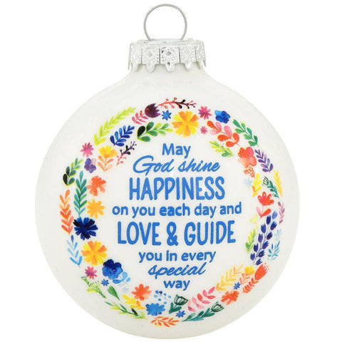 May God Shine Happiness on you each day glass inspirational ornament