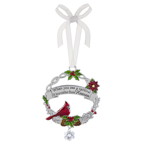 When you see a cardinal it is a visitor from Heaven Cardinal Memorial Ornament