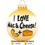 I Love Mac & Cheese Ornament