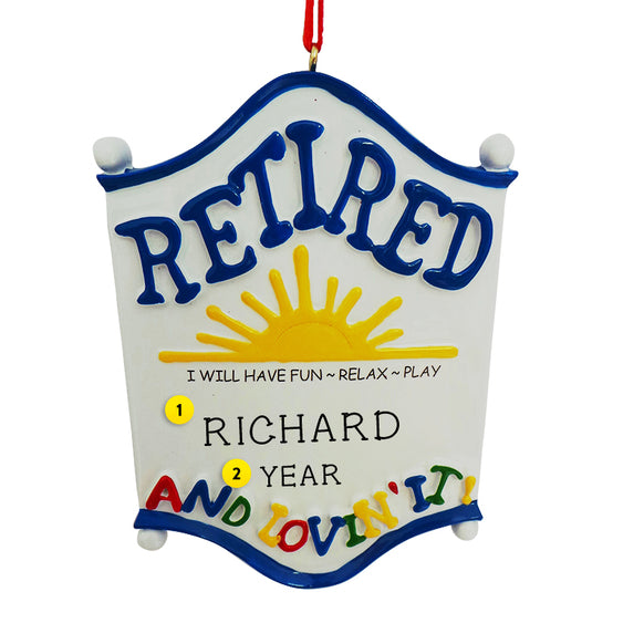 Retired and Lovin' It Ornament for Christmas Tree