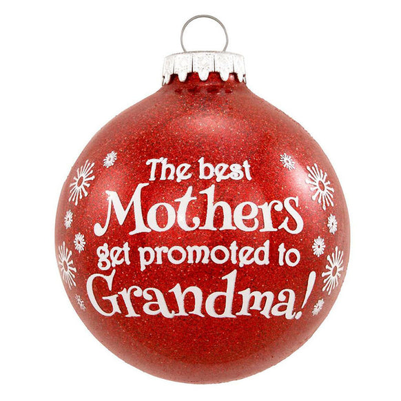 The Best Mothers Promoted to Grandma Christmas Ornament