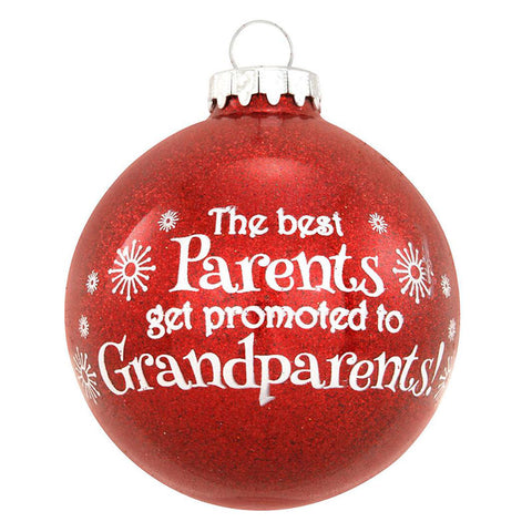"""The Best Parents Get Promoted to Grandparents"" Ornament"