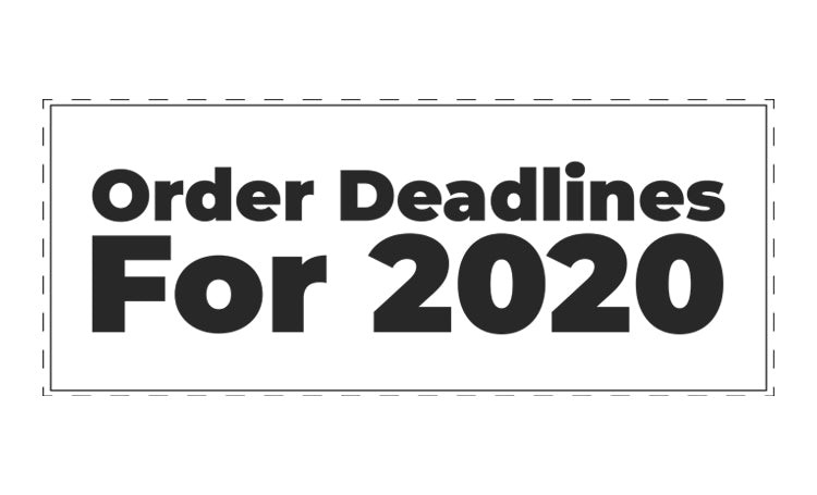 Holiday Order Deadlines for 2020