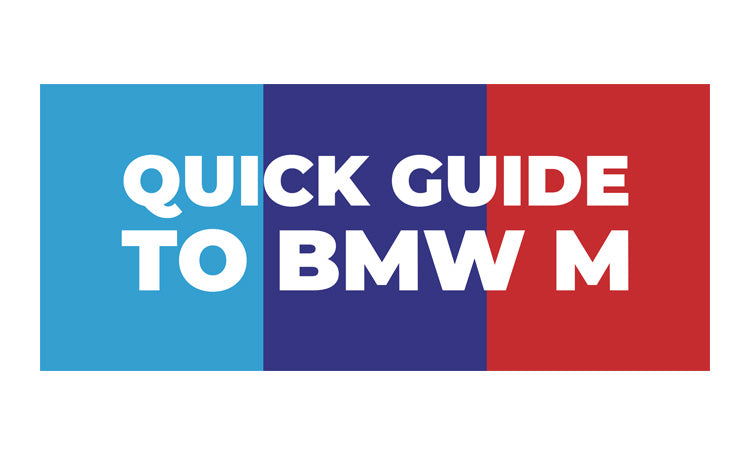 A quick and historical guide to BMW M