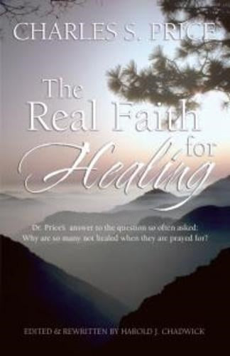 Real Faith And Healing
