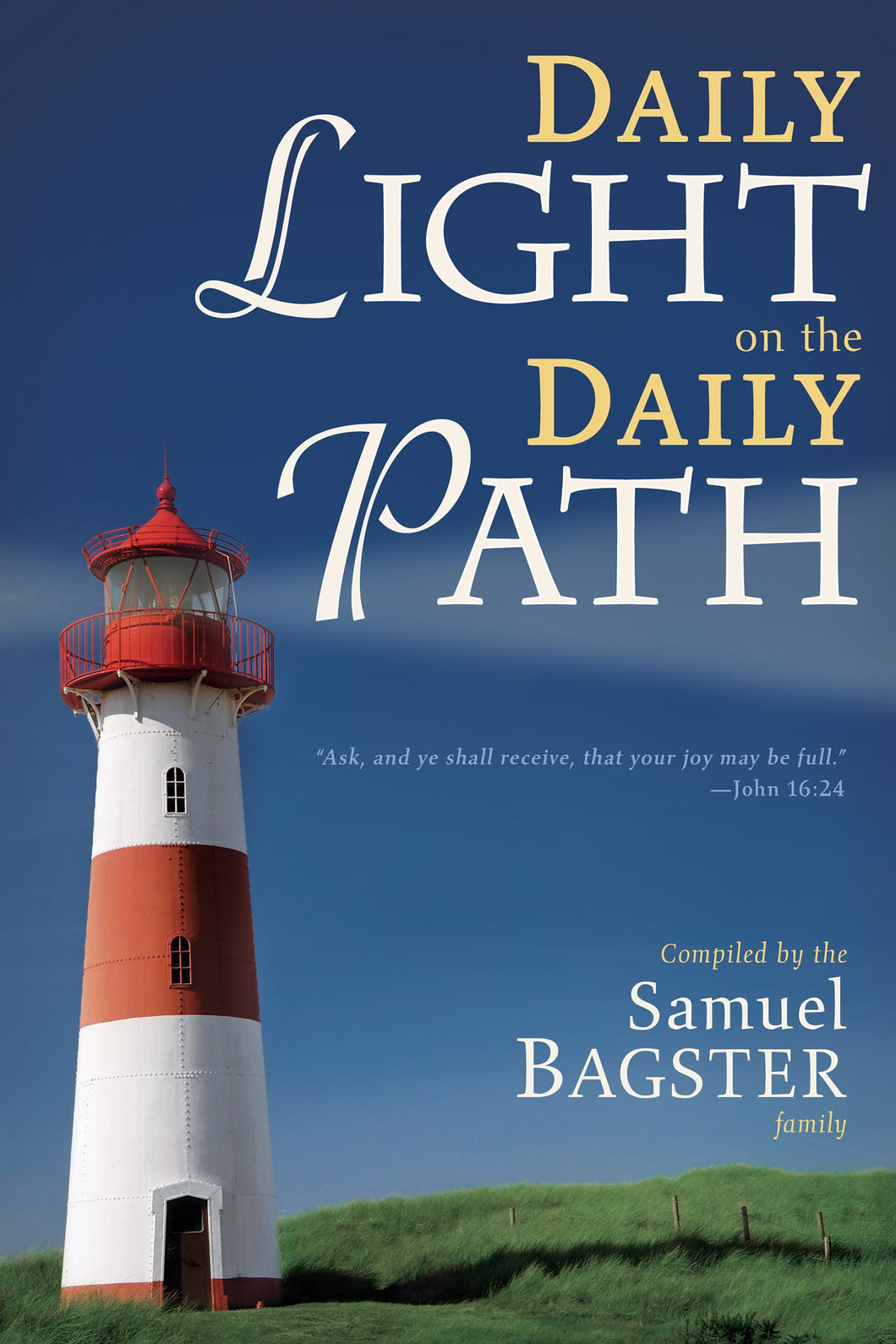 Daily Light On The Daily Path (365 Day Devotional)