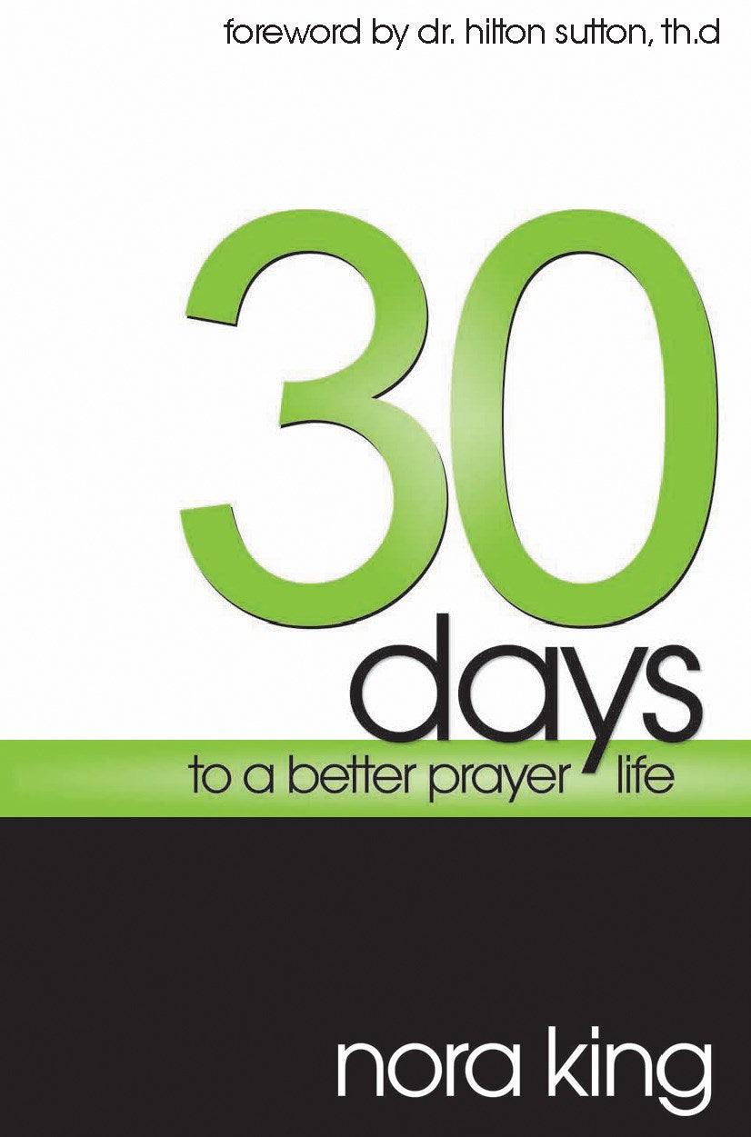 30 Days To A Better Prayer Life