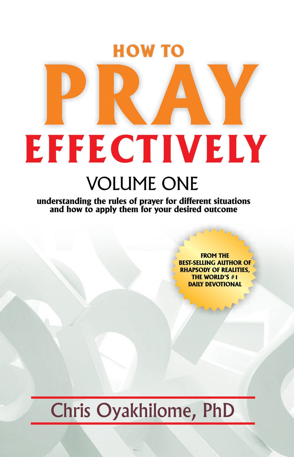 How To Pray Effectively V1