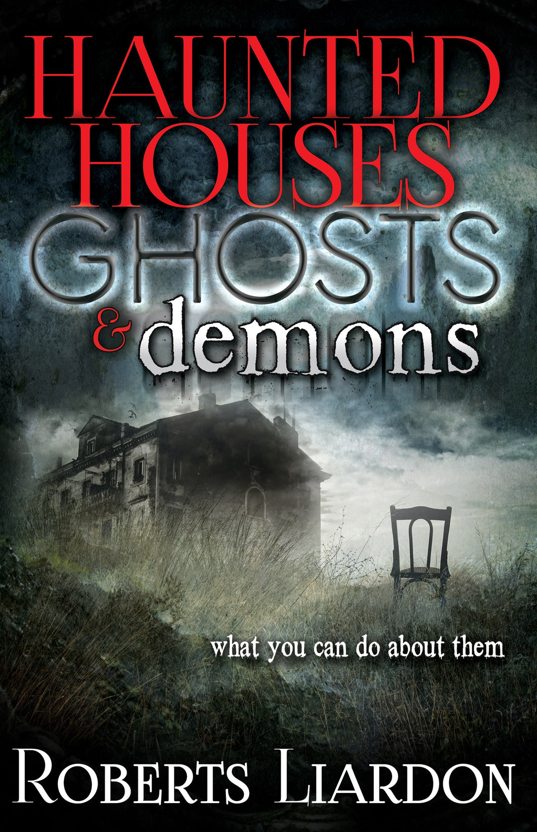 Haunted Houses Ghosts And Demons
