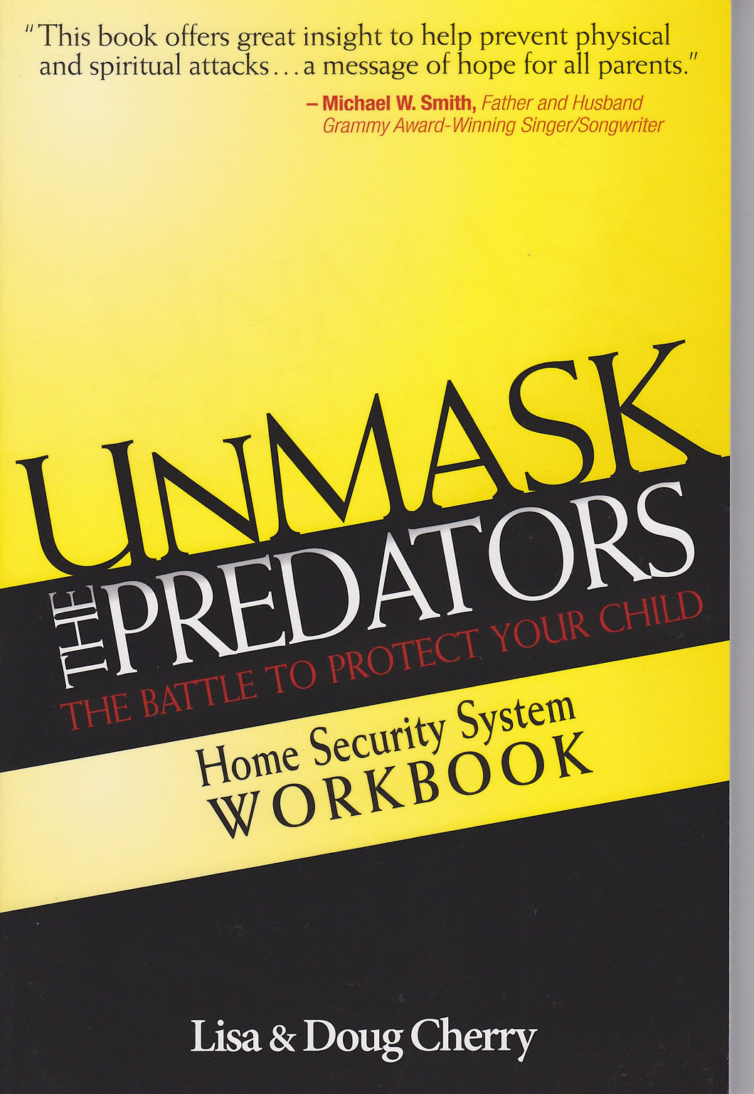 UnMask The Predators Home Security System Workbook