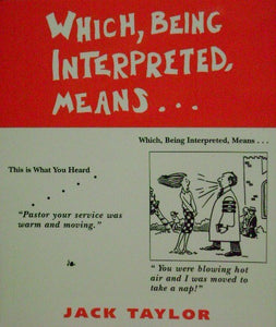 Which Being Interpreted Means