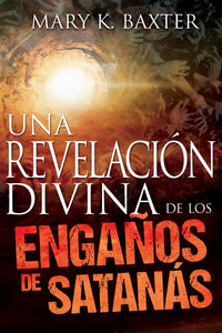Spanish- Divine Revelation Of Satans Deceptions