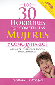 Spanish- 30 Horrors Women Commit And How To Avoid Them