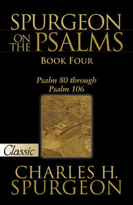 Spurgeon On Psalms: Book Four