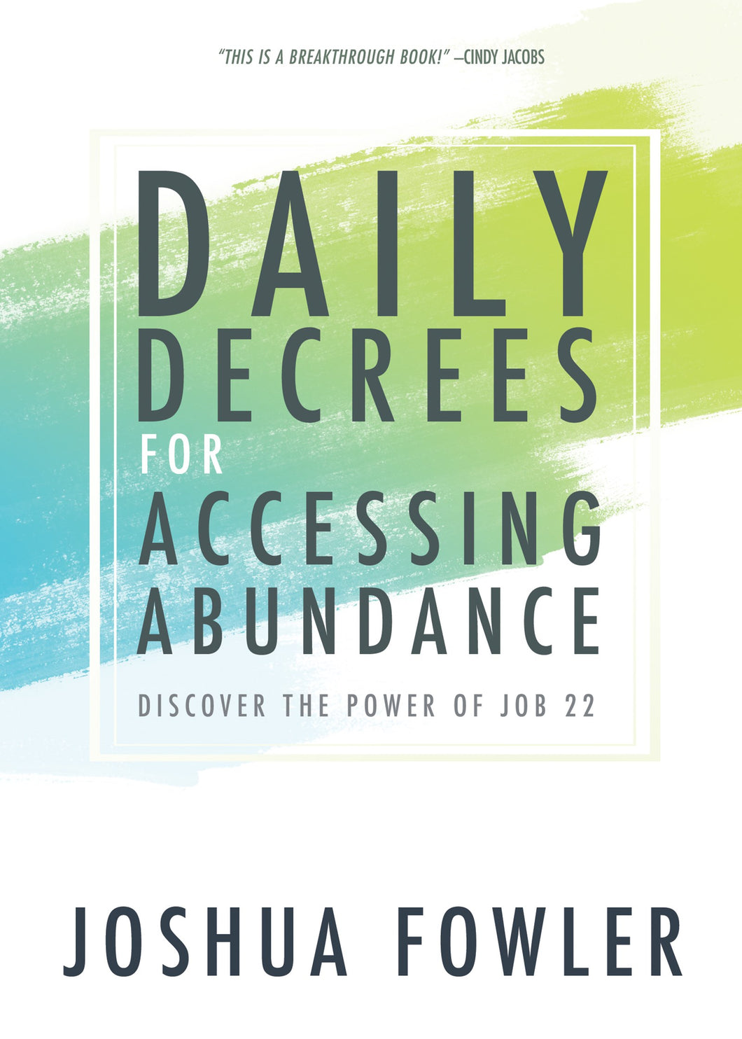 Daily Decrees For Accessing Abundance