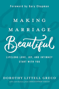 Making Marriage Beautiful-Hardcover