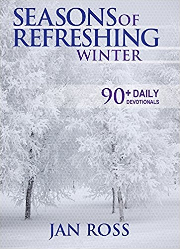Seasons Of Refreshing: Winter