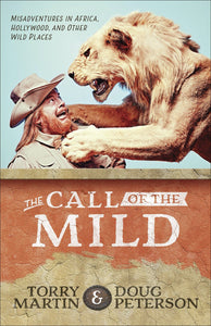 Call Of The Mild