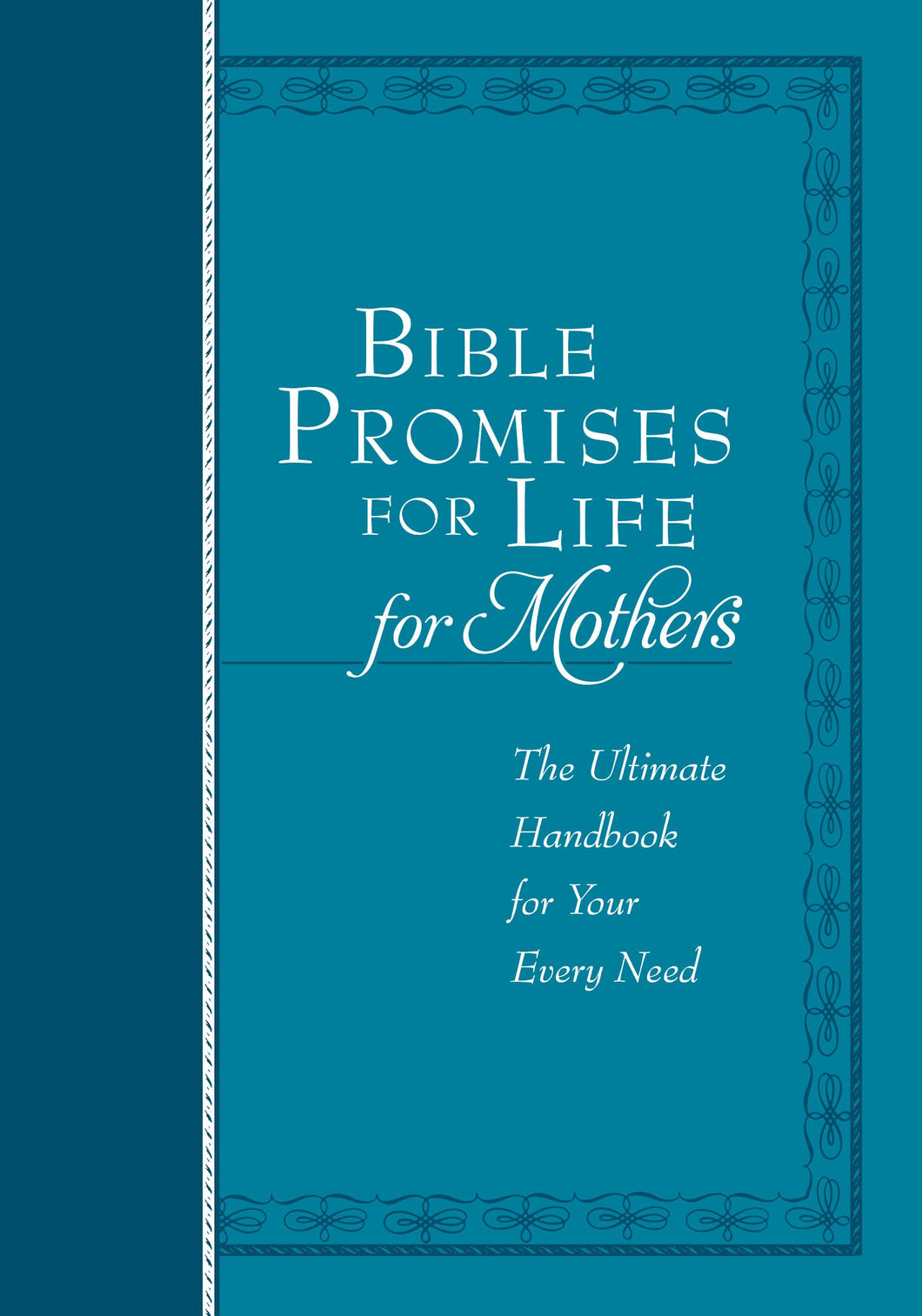 Bible Promises For Life For Mothers