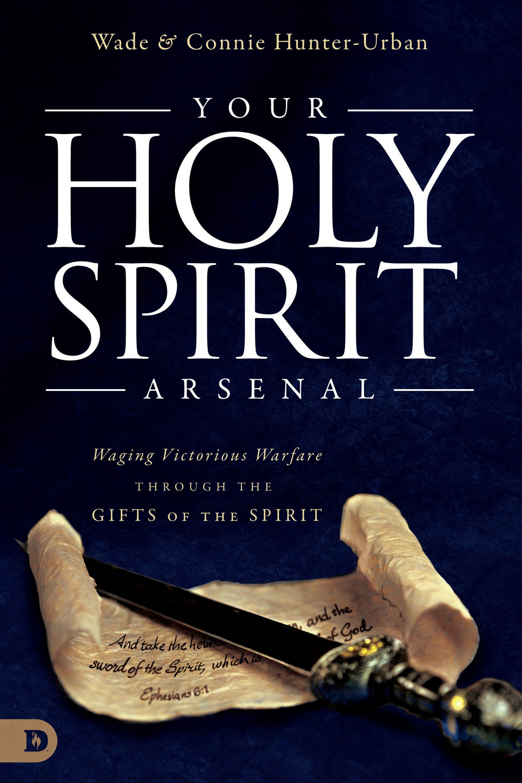 Your Holy Spirit Arsenal