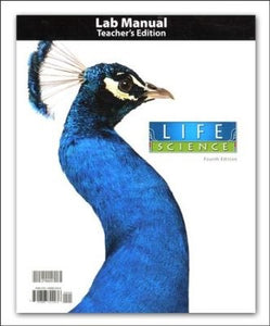 Life Science Student Activity Lab Manual Teacher's Edition (4th Edition)