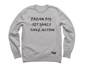 Crew Neck Dream Big