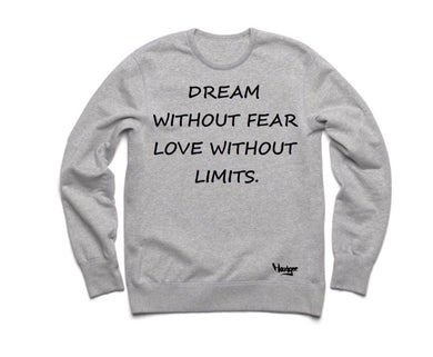 Crew Neck Dream Without Fear