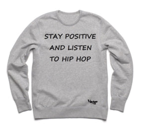 Crew Neck Stay Positive