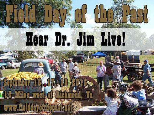 Dr. Jim Lavender at Field Day of the Past