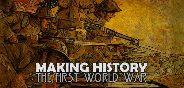 The First World War: Progress Report #1